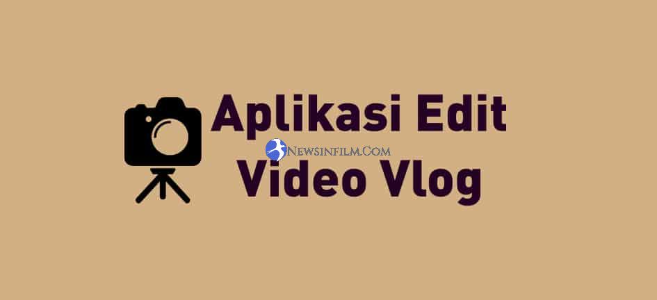 aplikasi edit video vlog di android