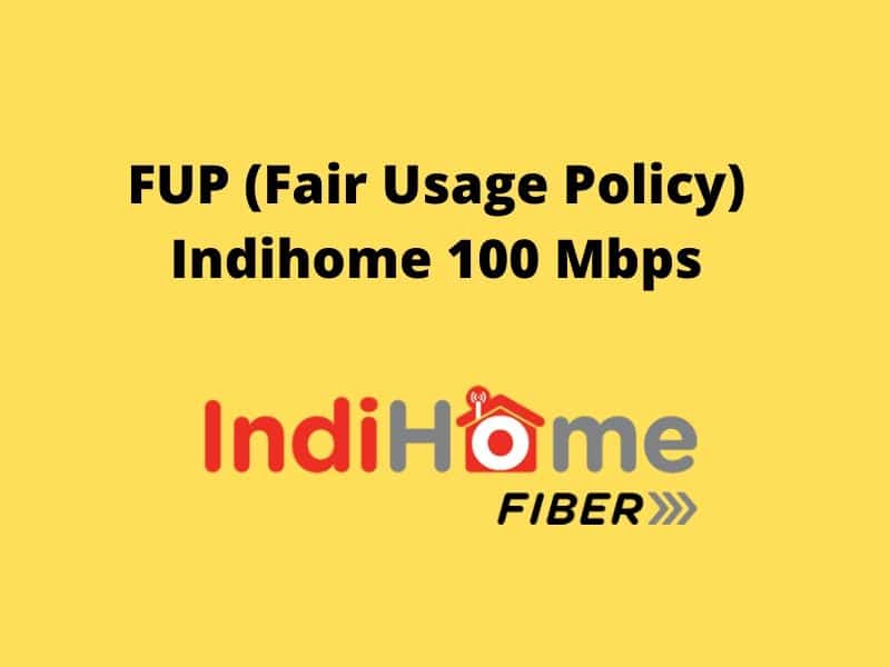 FUP-Fair-Usage-Policy-Indihome-100-Mbps