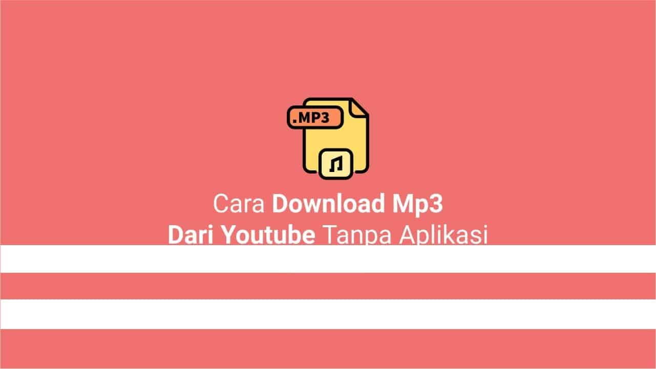 cara-download-lagu-mp3-dari-youtube