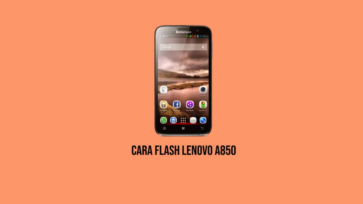 cara-flash-lenovo-a850-100-bootloop-fix